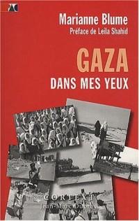 Gaza Dans Mes Yeux Preface de Leila Shahid