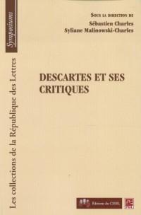 Descartes et Ses Critiques