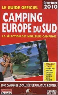 Camping Europe du Sud : Le guide officiel
