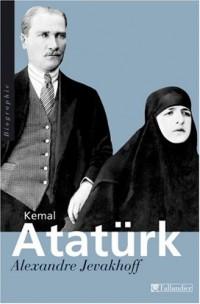 Kemal Atatürk : Les chemins de l'occident