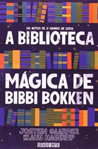 BIBLIOTECA MÁGICA DE BIBBI BOKKEN, A (Em Portuguese do Brasil)