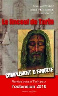 Le linceul de Turin : Complément d'enquête