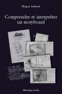 Comprendre et interpréter un storyboard : L'exemple de