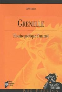 Grenelle : Histoire politique d'un mot