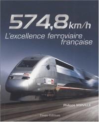574,8 km/h : L'excellence française