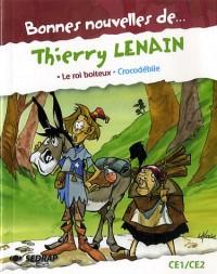 Bonnes nouvelles de .... Thierry Lenain : Le roi boiteux, Crocodébile
