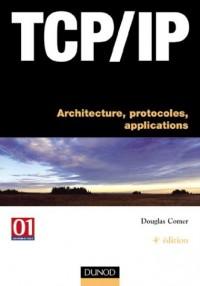 TCP/IP : Architectures, protocoles et applications