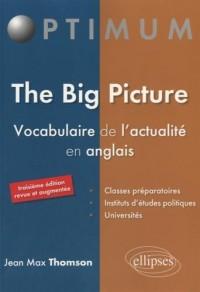 The Big Picture Vocabulaire de l'Actualité en Anglais