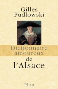 Dictionnaire amoureux de l'Alsace