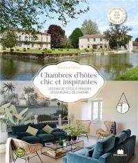Chambres d'hôtes chic et inspirantes : Leçons de style à travers 20 demeures de charme