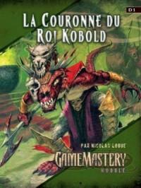 GameMastery Module D1 - La Couronne du Roi Kobold
