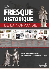 La Fresque Historique de la Normandie