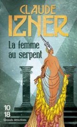 La femme au serpent [Poche]
