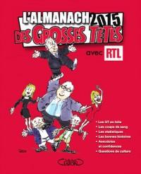 L'almanach des grosses têtes 2015 avec RTL
