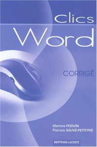 Clics Word : Corrigé