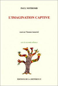 L'imagination captive