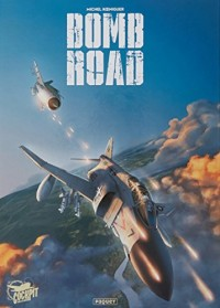 Bomb road: Intégrale
