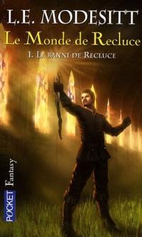 Le Monde de Recluce, Tome 1 : Le banni de Recluce