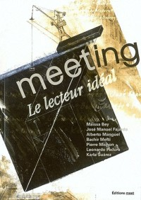 Meeting, N° 1 : Le lecteur idéal