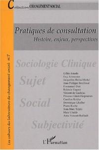 Pratiques de consultation. Histoire, enjeux, perspectives