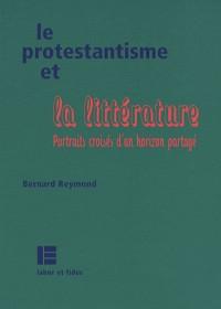 Le protestantisme et la Littérature