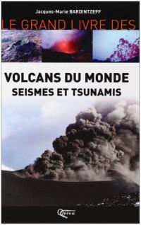 Volcans du monde séismes et tsunamis