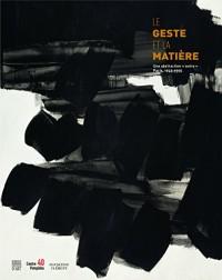 Le geste et la matière : Une abstraction