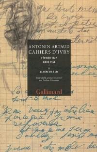 Cahiers d'Ivry Février 1947 Mars 1948 : Coffret 2 volumes, Cahiers 233 à 309 ; Cahiers 310 à 406