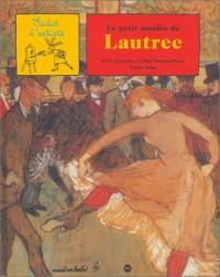 Le Petit Moulin de Lautrec