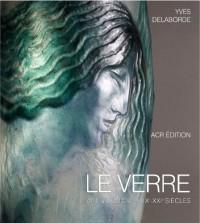 Le verre, art et design : Coffret 2 volumes