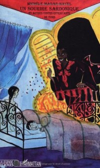 Un sourire sardonique et autres contes effrayants de Tunis