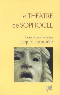 Le théâtre de Sophocle