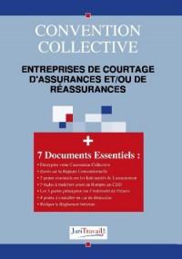3110. Entreprises de courtage d'assurances et/ou de réassurances Convention collective
