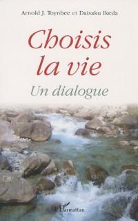 Choisis la vie : Un dialogue