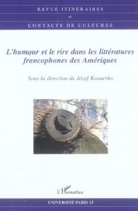 Humour et le Rire Dans les Littératures Francophones