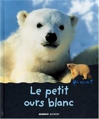 Le Petit Ours blanc