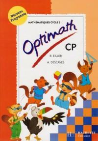 Optimath : Mathématiques, cycle 2 : CP (Fiches)