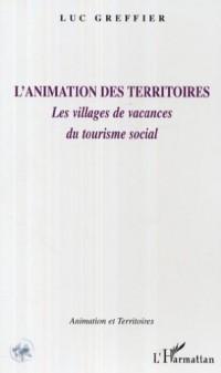 L'animation des territoires. : Les villages de vacances du tourisme social