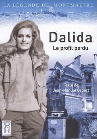 Dalida, le profil perdu