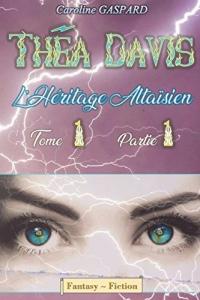 Théa Davis: L'Héritage Altaïsien