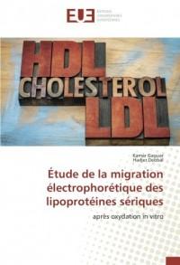 Étude de la migration électrophorétique des lipoprotéines sériques: après oxydation in vitro