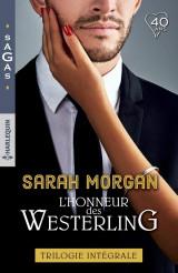 L'honneur des Westerling: Mariage chez les Westerling - Un scandaleux séducteur - Un bébé par surprise [Poche]