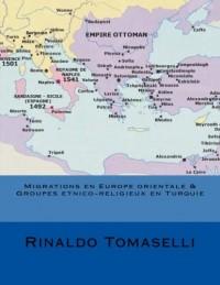 Migrations en Europe orientale & Groupes etnico-religieux en Turquie