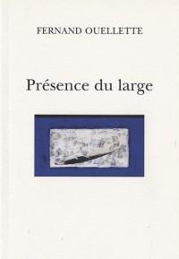 Presence du Large
