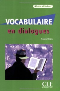 Vocabulaire en dialogues : Niveau débutant (1CD audio)