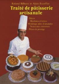 Traité de pâtisserie artisanale, tome 4