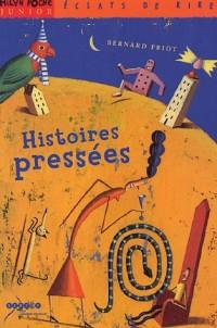 Histoires pressées : Un livre, un CD et un livret documentaire (1CD audio)