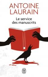 Le service des manuscrits [Poche]