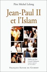 Jean-Paul II et l'Islam