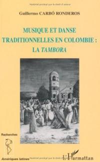 Musique et danse traditionnelle en Colombie : la tambora